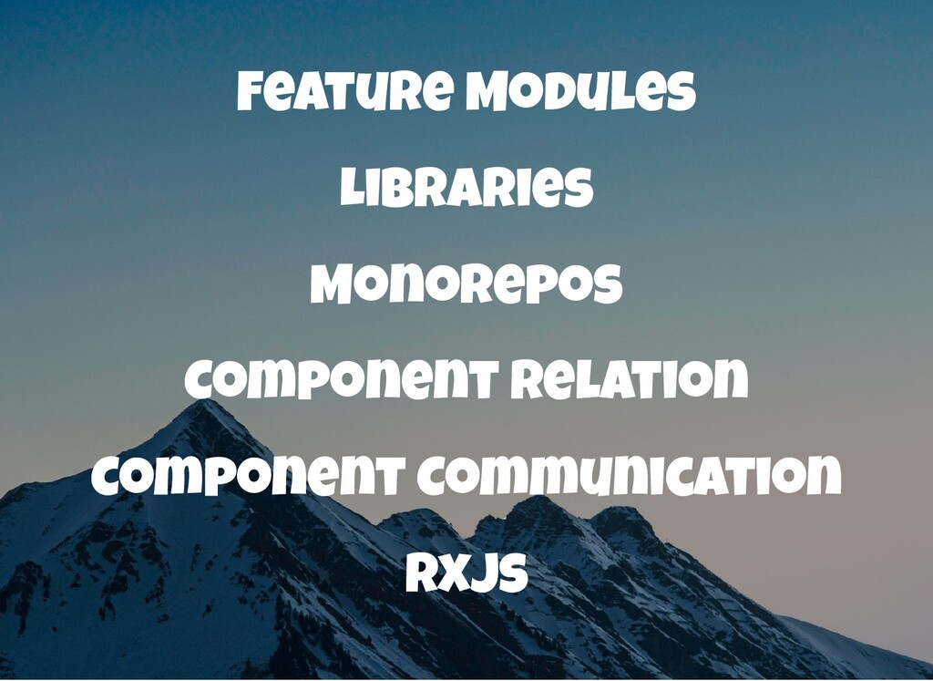Feature Modules Libraries Monorepos Component R...
