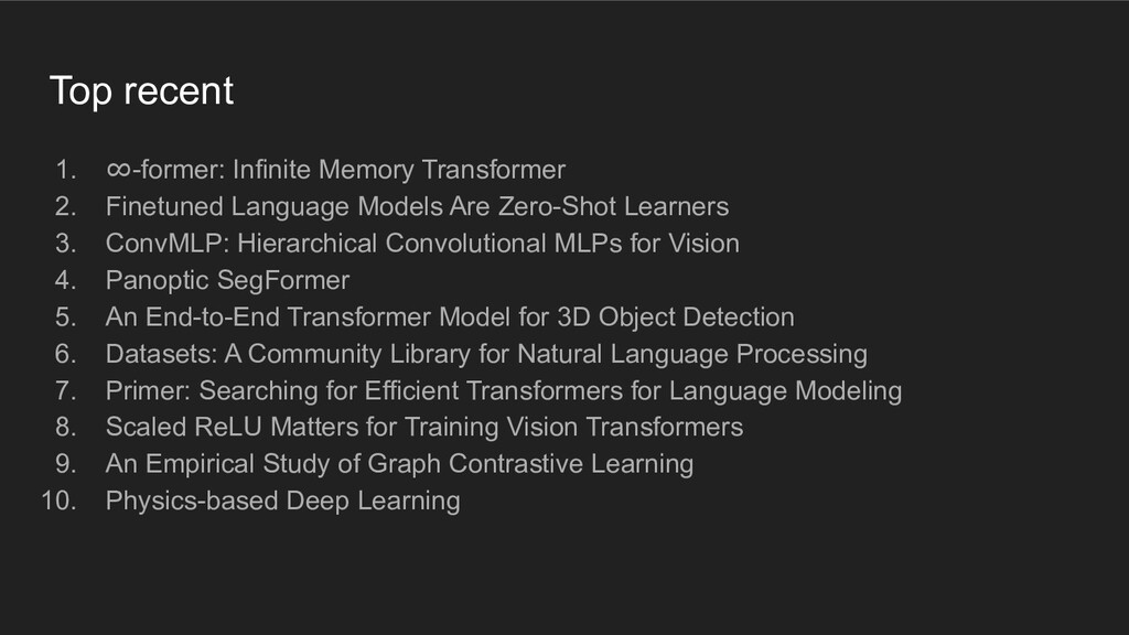 Top recent 1. ∞-former: Infinite Memory Transfo...