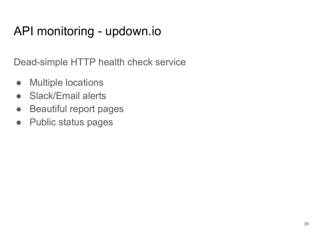 API monitoring - updown.io Dead-simple HTTP hea...