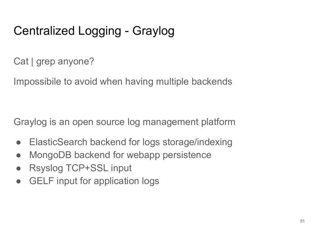 Centralized Logging - Graylog Cat | grep anyone...