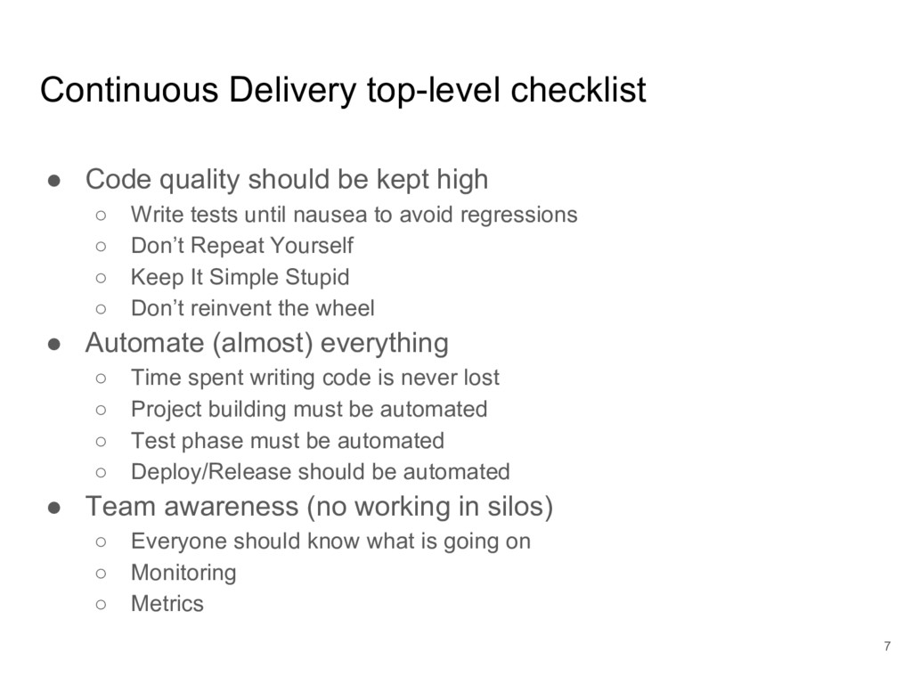 Continuous Delivery top-level checklist ● Code ...