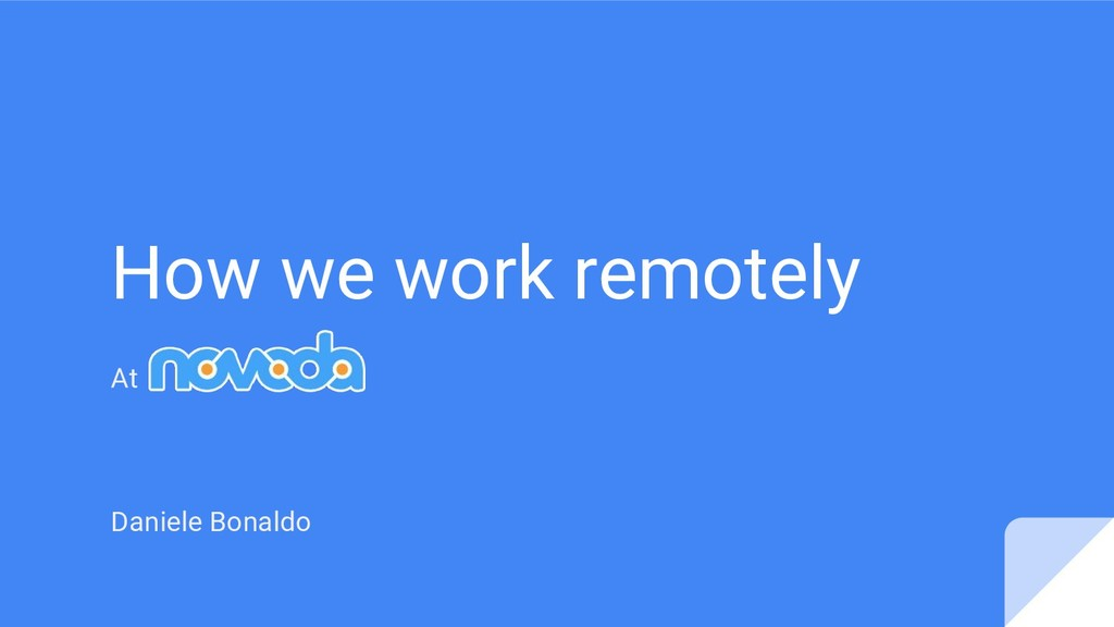 How we work remotely At Daniele Bonaldo