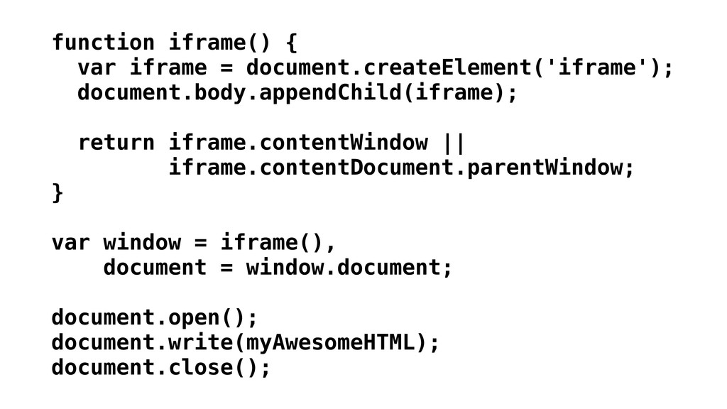 function iframe() { var iframe = document.creat...