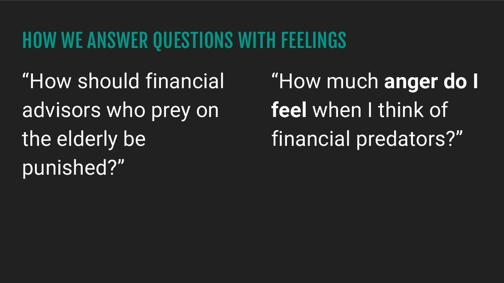 "HOW WE ANSWER QUESTIONS WITH FEELINGS ""How shou..."