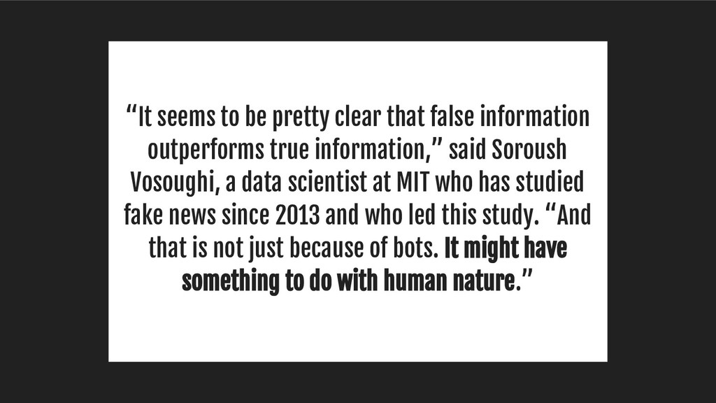 """It seems to be pretty clear that false informa..."