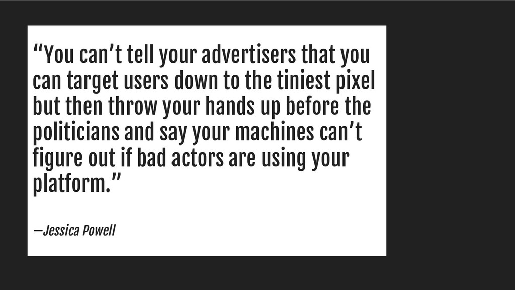 """You can't tell your advertisers that you can t..."
