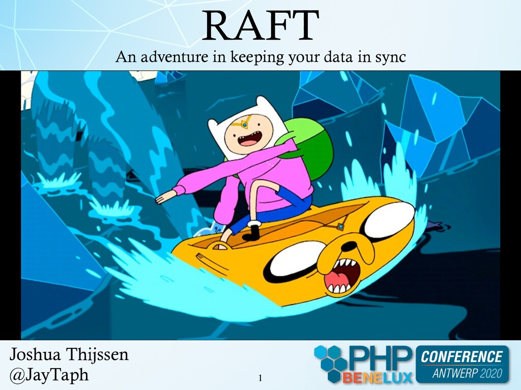 RAFT !1 An adventure in keeping your data in sy...