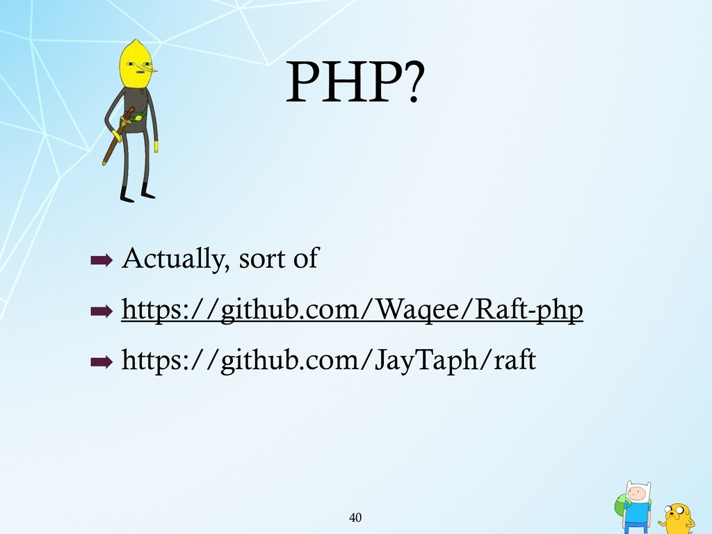 PHP? ➡ Actually, sort of ➡ https://github.com/W...