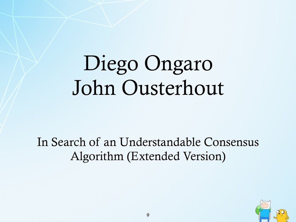 Diego Ongaro John Ousterhout !9 In Search of an...