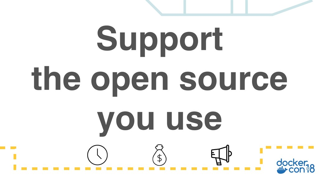 Support the open source you use