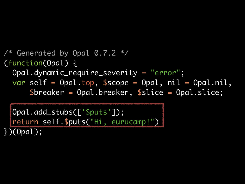 /* Generated by Opal 0.7.2 */ (function(Opal) {...