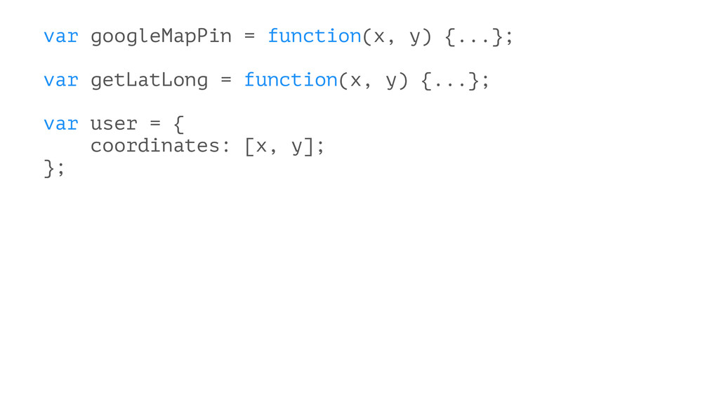 var googleMapPin = function(x, y) {...}; var ge...