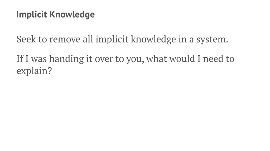 Implicit Knowledge Seek to remove all implicit ...