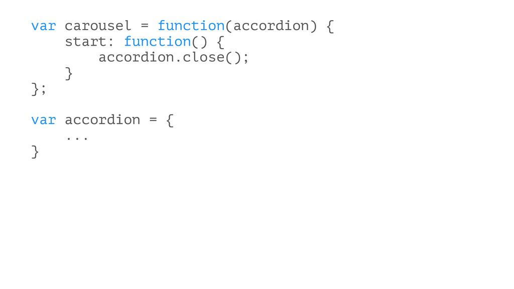 var carousel = function(accordion) { start: fun...