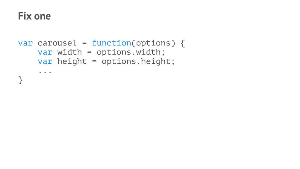 Fix one var carousel = function(options) { var ...