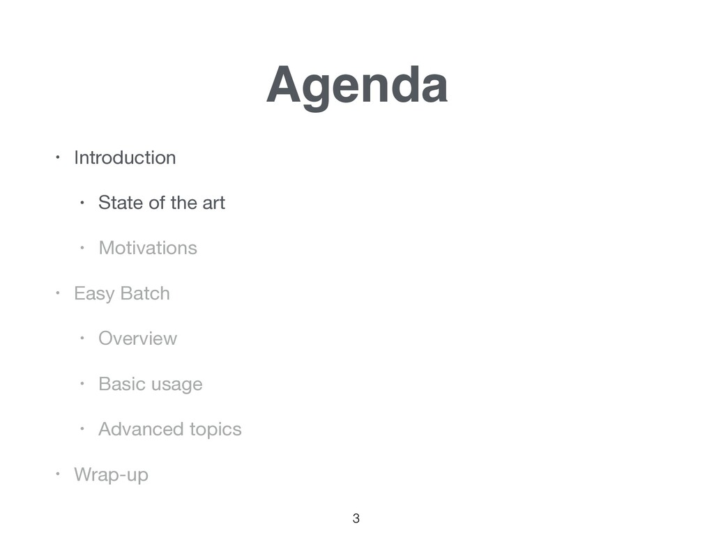 3 Agenda • Introduction  • State of the art  • ...