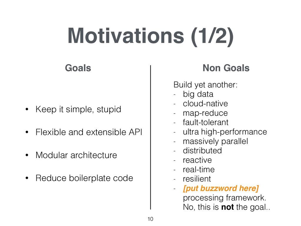 Motivations (1/2) • Keep it simple, stupid • Fl...