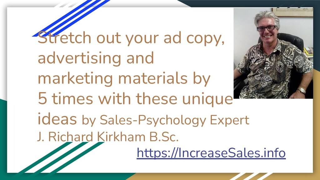 Stretch out your ad copy, advertising and marke...