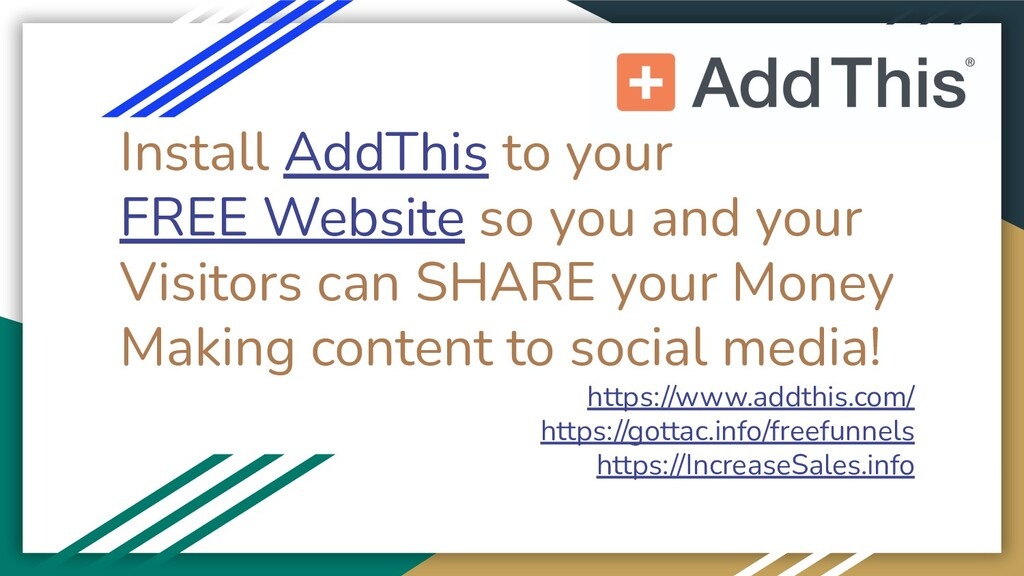 Install AddThis to your FREE Website so you and...