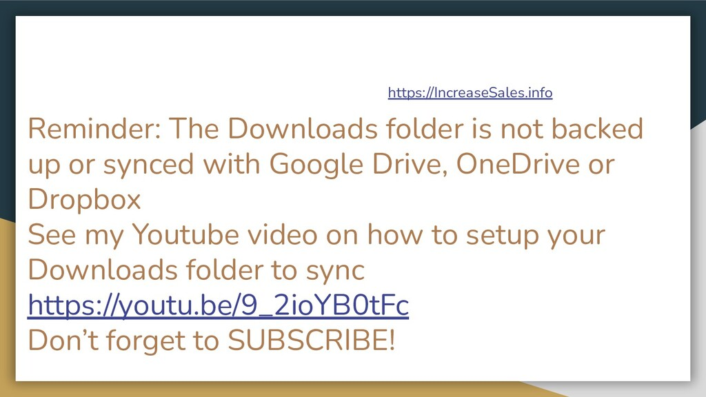 Reminder: The Downloads folder is not backed up...