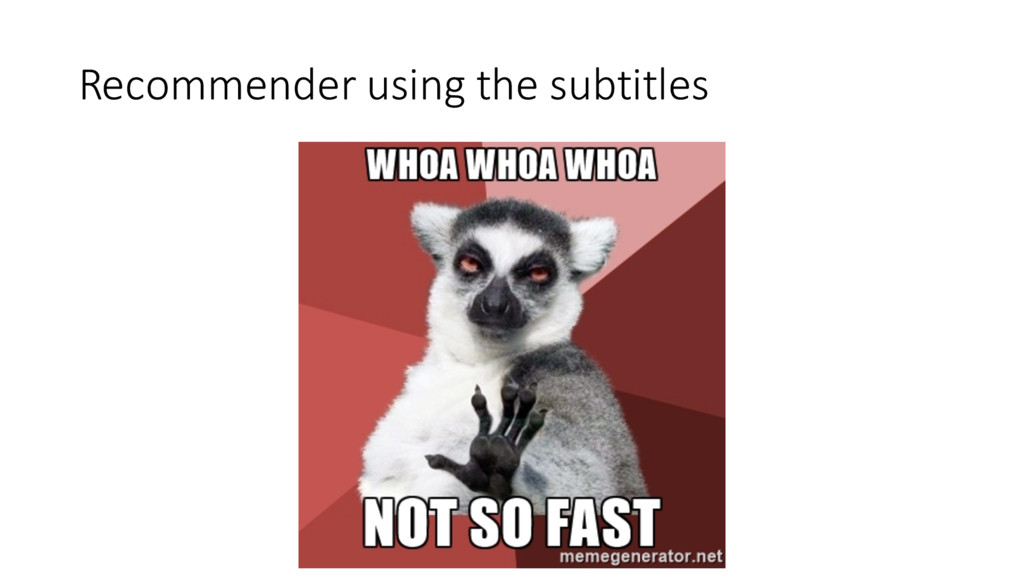 Recommender using the subtitles