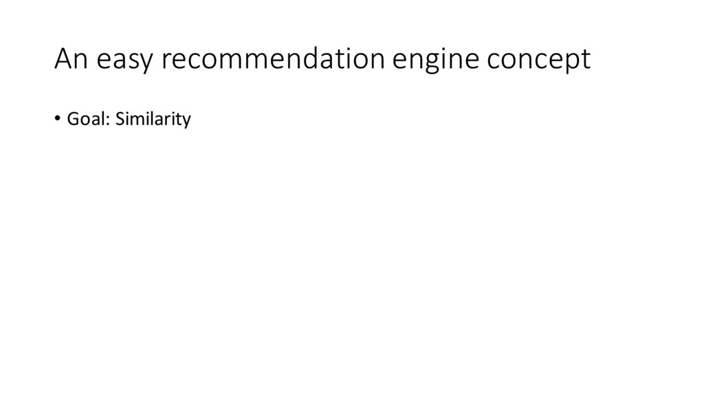 An easy recommendation engine concept • G...