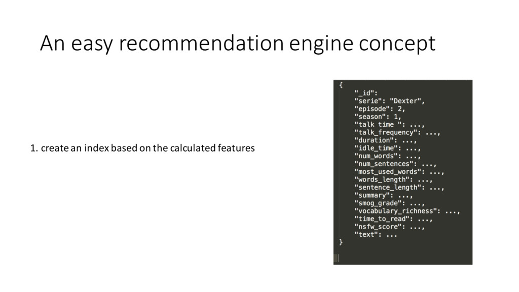 An easy recommendation engine concept 1....
