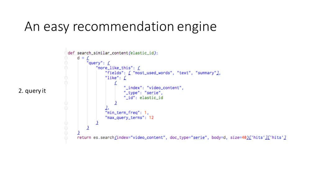 An easy recommendation engine 2. query...
