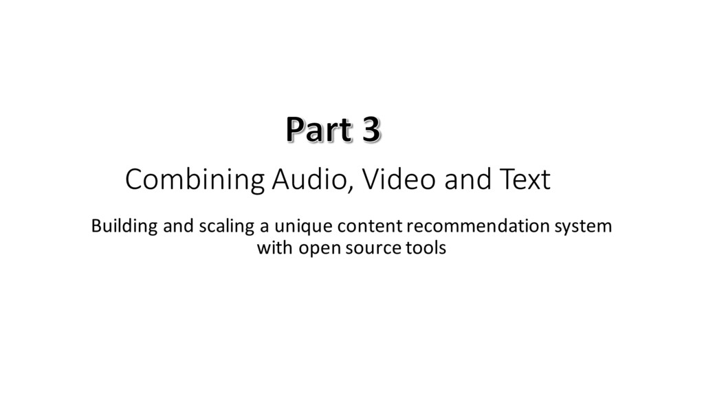 Combining Audio, Video and Text Building...