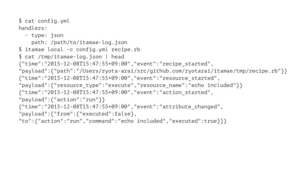 $ cat config.yml handlers: - type: json path: /...