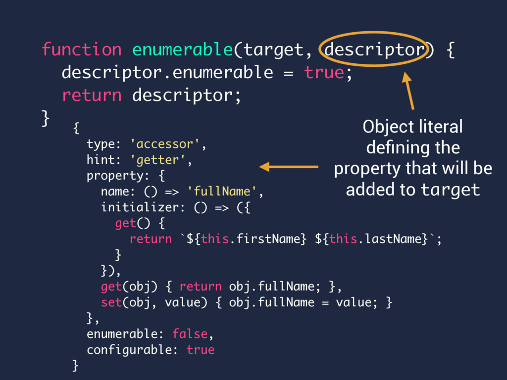 function enumerable(target, descriptor) { descr...