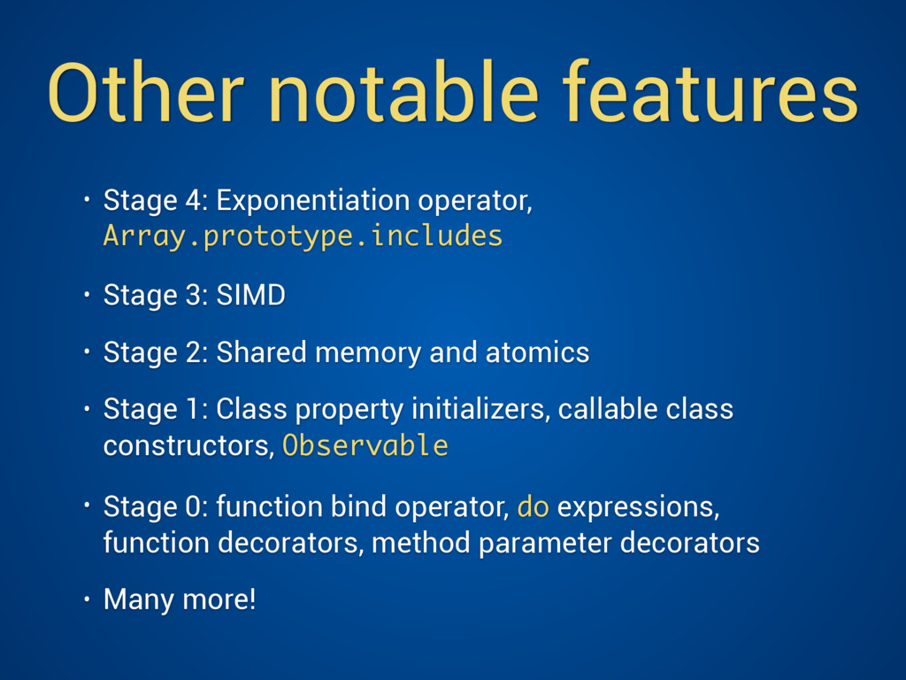 Other notable features • Stage 4: Exponentiatio...