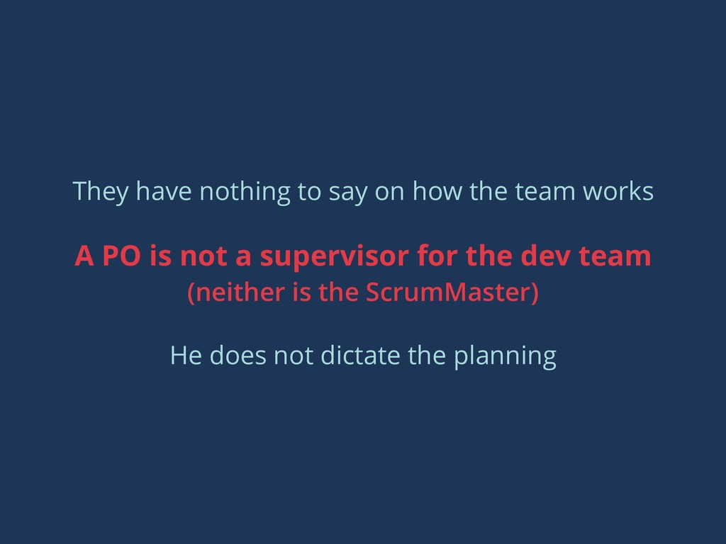 They have nothing to say on how the team works ...