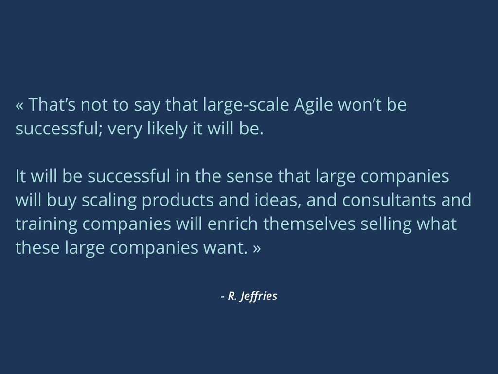 - R. Jeffries « That's not to say that large-sca...