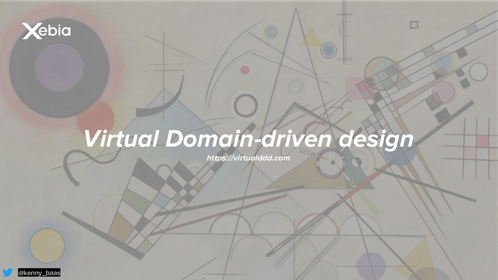 @kenny_baas Virtual Domain-driven design https:...