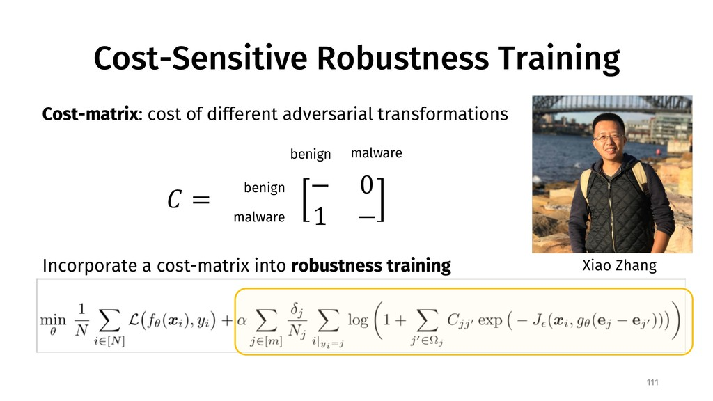 Cost-Sensitive Robustness Training 111 Xiao Zha...