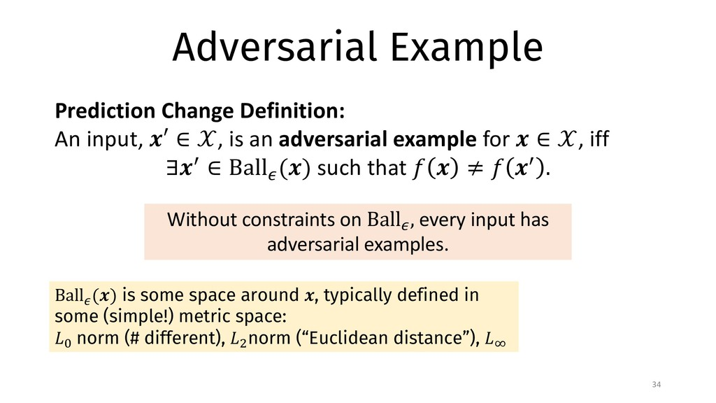 Adversarial Example 34 Ball$ (&) is some space ...