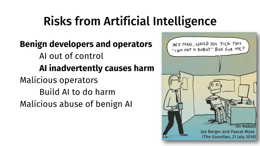 Risks from Artificial Intelligence 7 Benign dev...