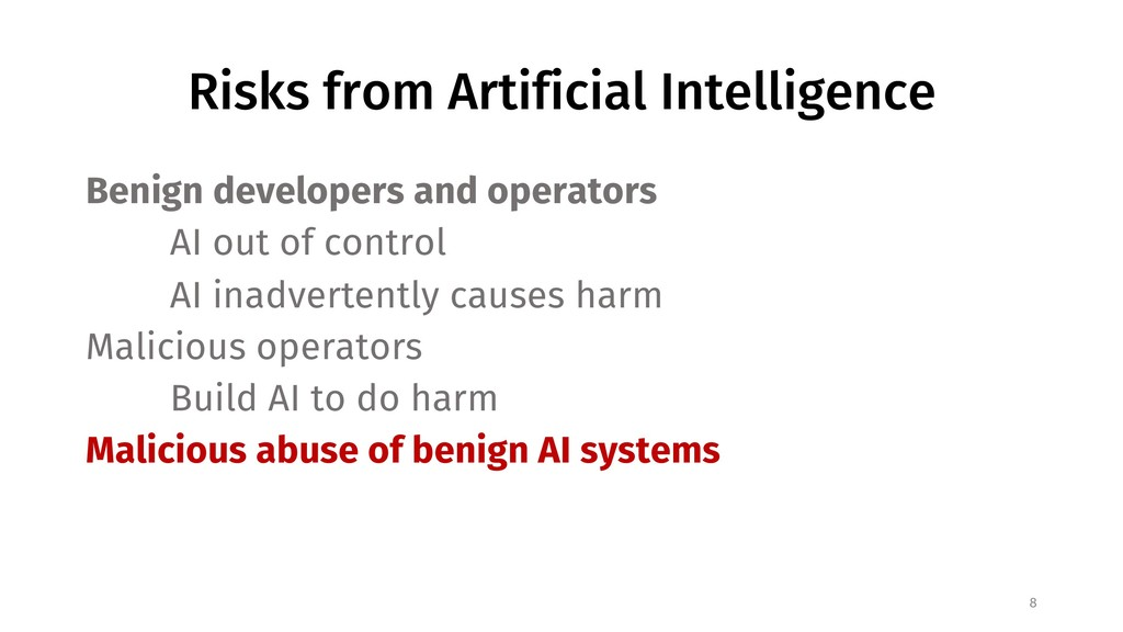 Risks from Artificial Intelligence Benign devel...