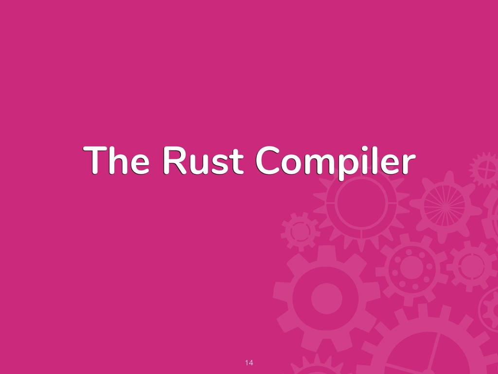 The Rust Compiler !14