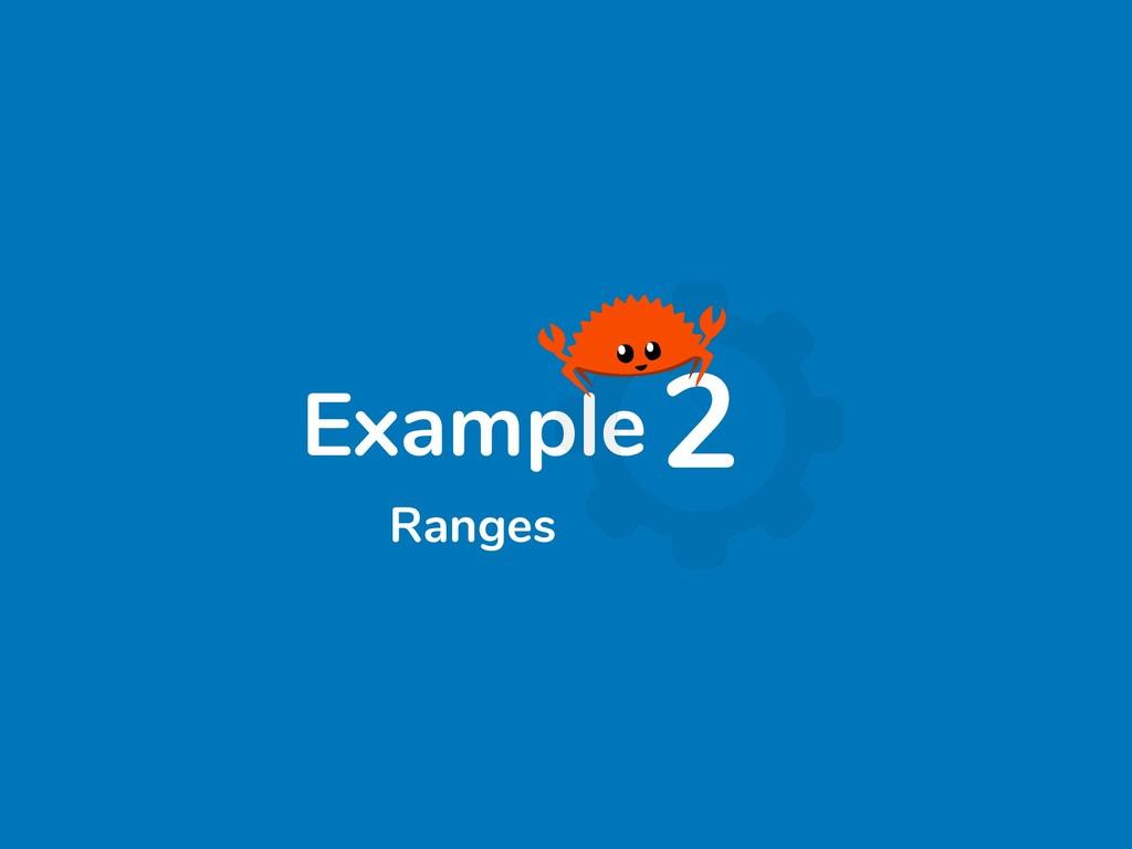 Example2 Ranges