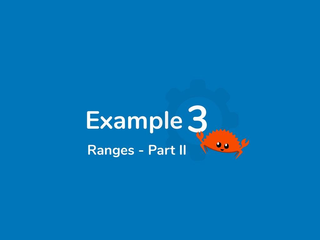 Example3 Ranges - Part II
