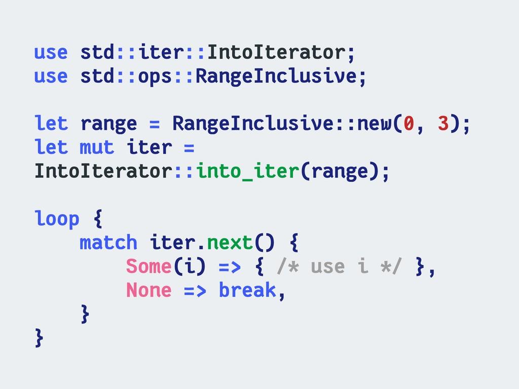 use std::iter::IntoIterator; use std::ops::Rang...
