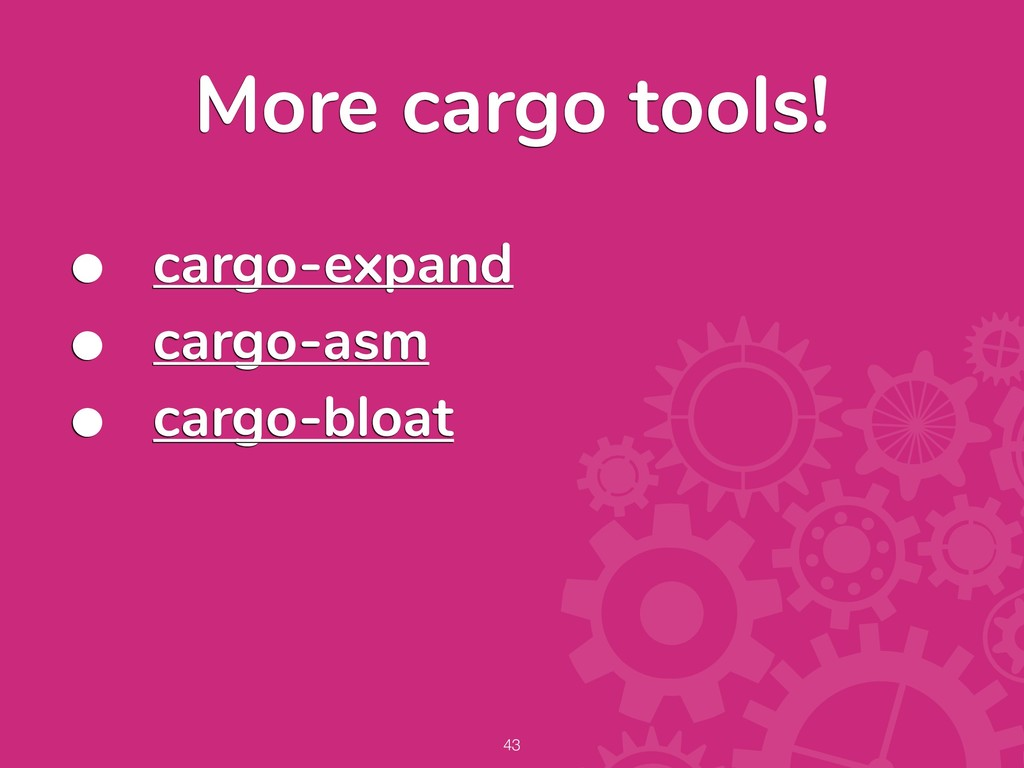 More cargo tools! !43 • cargo-expand • cargo-as...