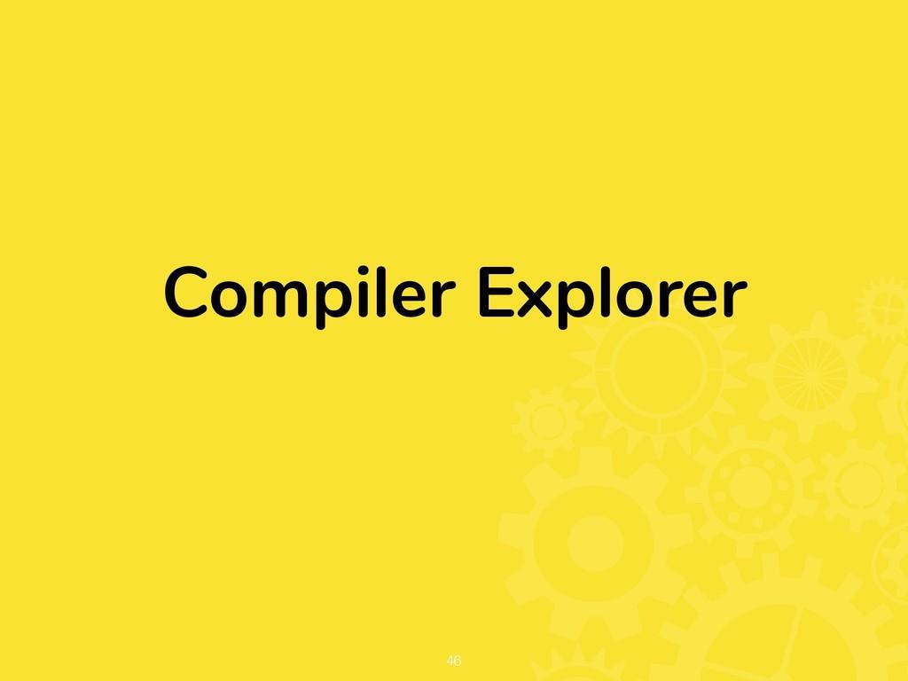 Compiler Explorer !46