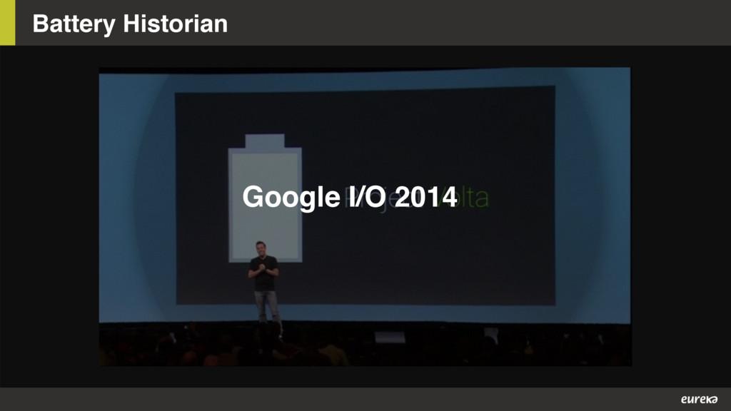 Battery Historian Google I/O 2014