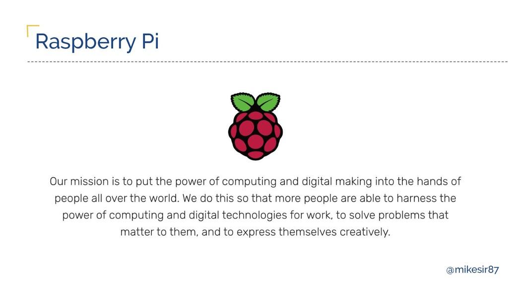 @mikesir87 Raspberry Pi