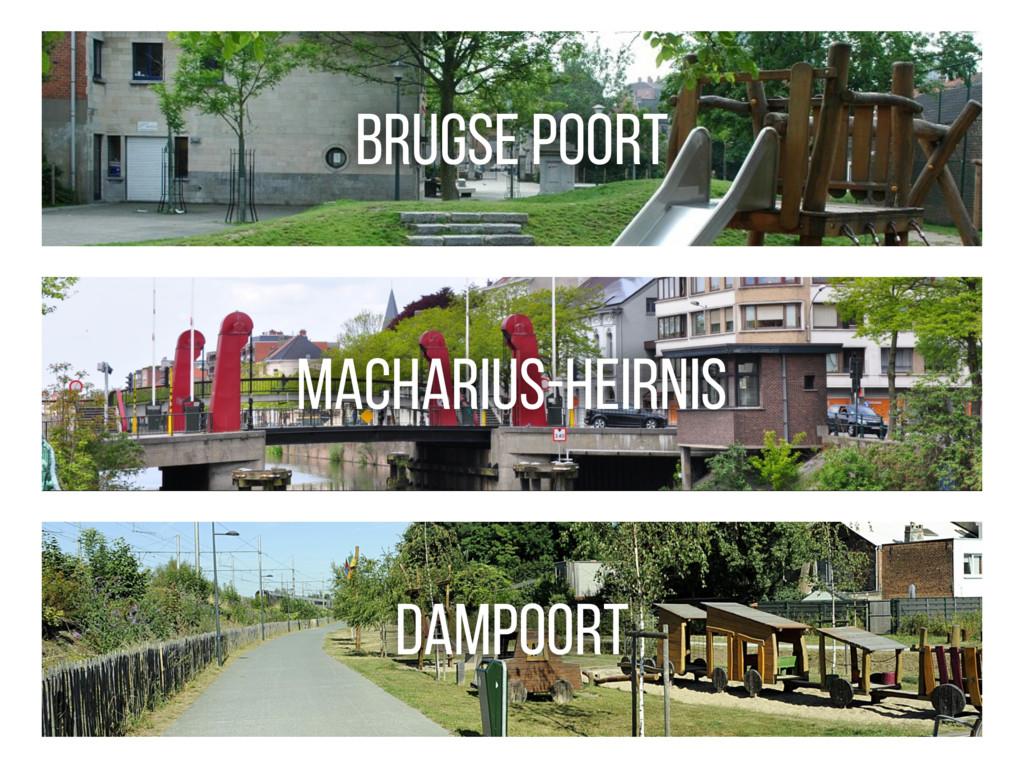 BRUGSE POORT MACHARIUS-HEIRNIS DAMPOORT
