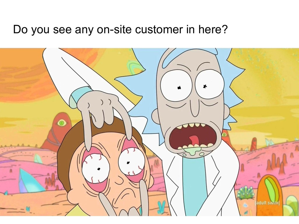 Do you see any on-site customer in here?