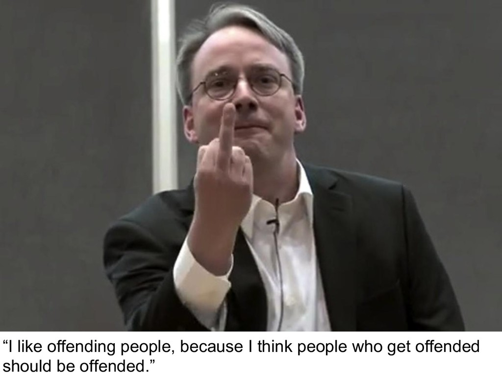 """""""I like offending people, because I think peopl..."""